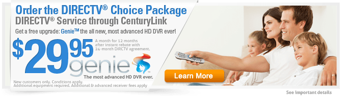 DIRECTV® service through CenturyLink. DIRECTV® CHOICE™ Package. 3 FREE months of HBO®, STARZ®, SHOWTIME®, and Cinemax® Plus 4 FREE Upgrades - 1 HD DVR plus up to 3 HD Receivers. Additional & Advanced Receiver fees apply. Select models only.