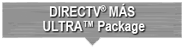 DIRECTV® MÁS ULTRA™ Package