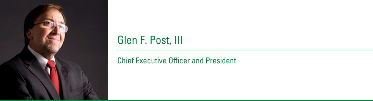 Glen F. Post, III, Chief Executive Officer and President. Joined CenturyTel: 1976