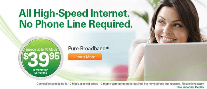 All high speed internet no phone line required speeds up to 10 mbps